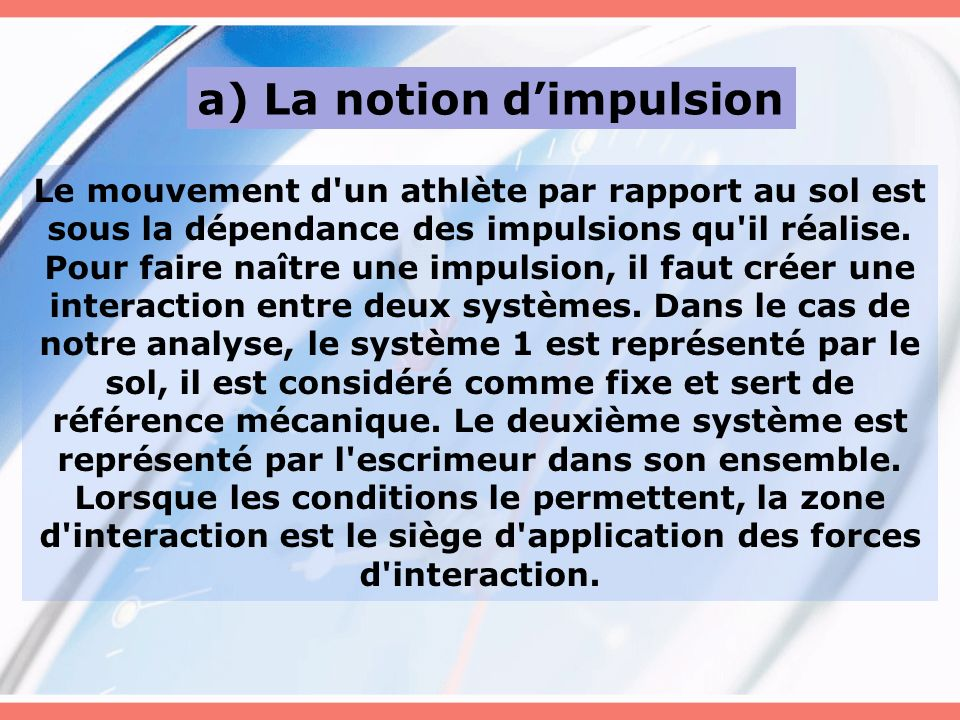 a) La notion d'impulsion