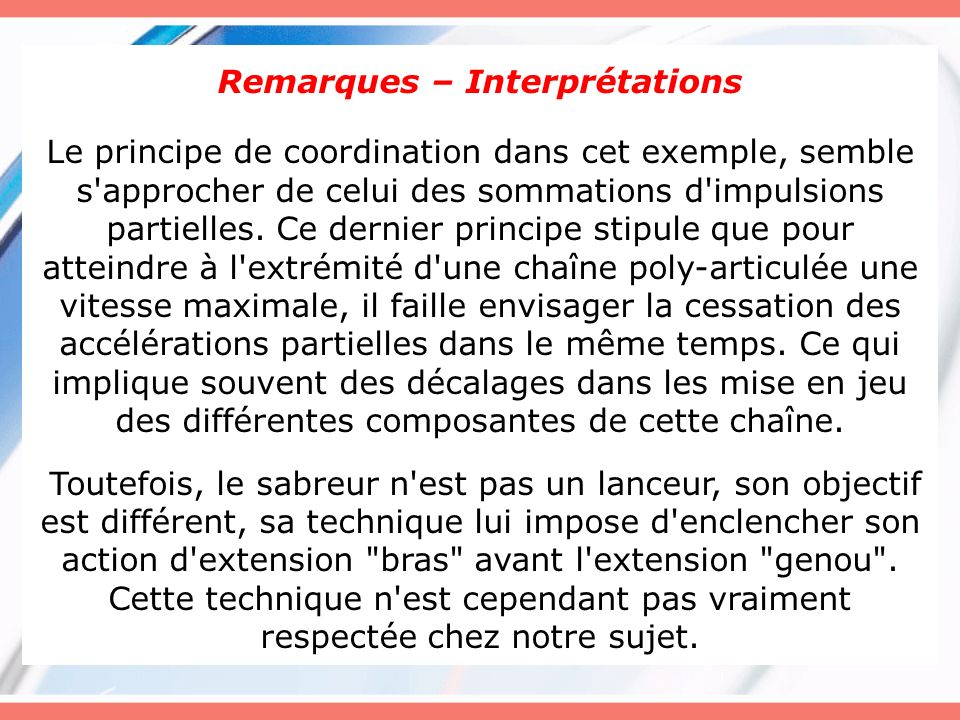 Remarques – Interprétations
