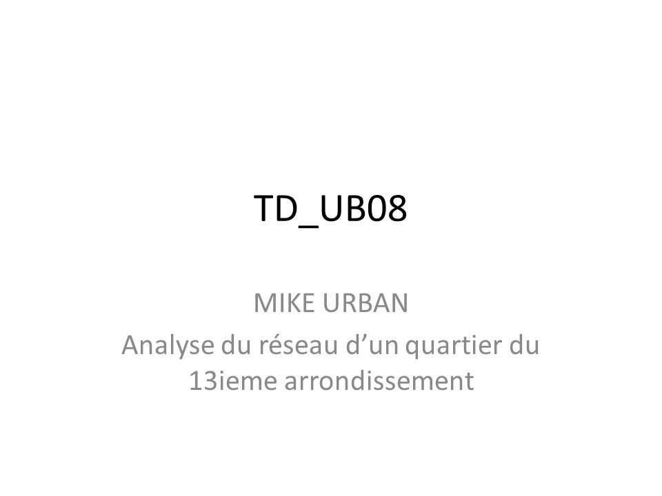 MIKE URBAN Analyse du réseau d'un quartier du 13ieme arrondissement