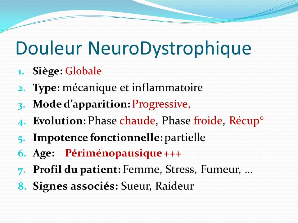 Douleur NeuroDystrophique