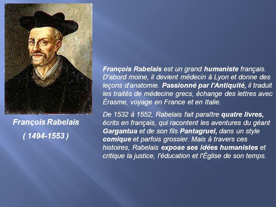 François Rabelais est un grand humaniste français