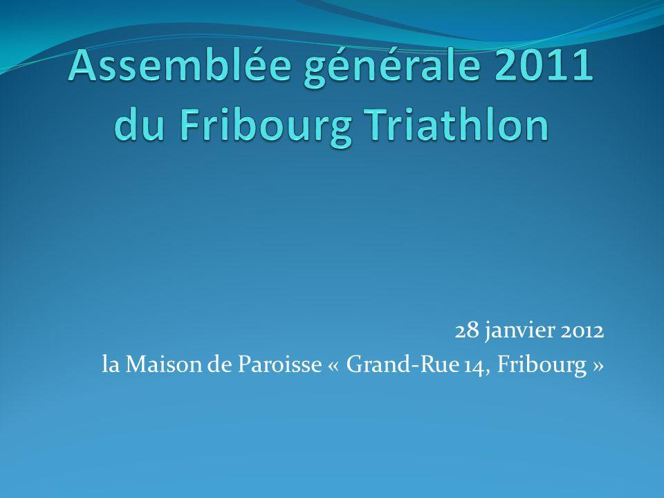Assemblée générale 2011 du Fribourg Triathlon