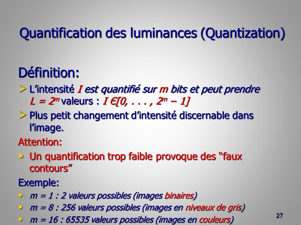 Quantification des luminances (Quantization)