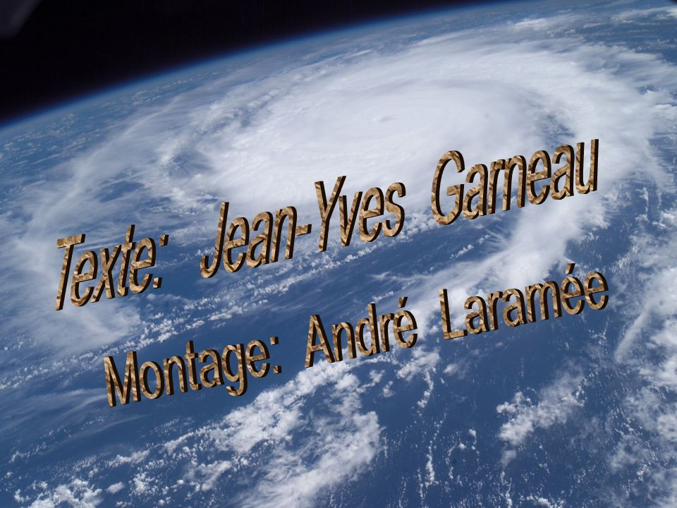 Texte: Jean-Yves Garneau