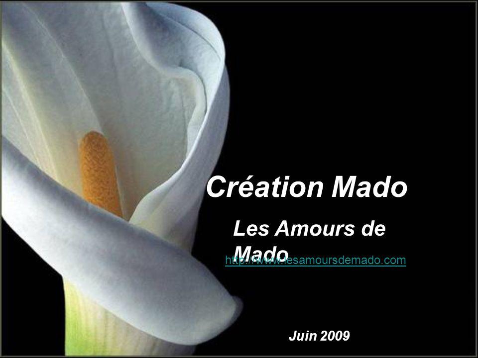 Création Mado Les Amours de Mado Juin 2009