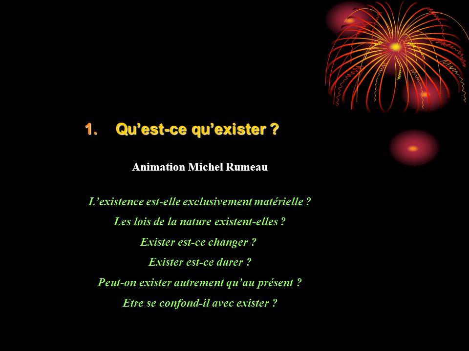 Qu'est-ce qu'exister Animation Michel Rumeau