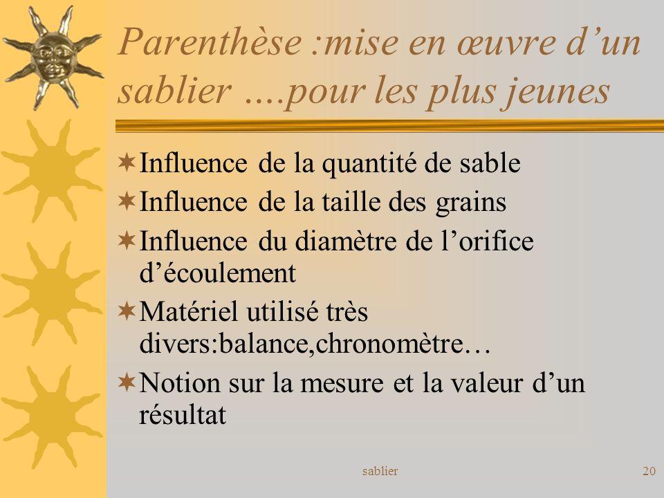 Parenthèse :mise en œuvre d'un sablier ….pour les plus jeunes