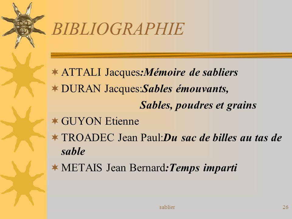BIBLIOGRAPHIE ATTALI Jacques:Mémoire de sabliers