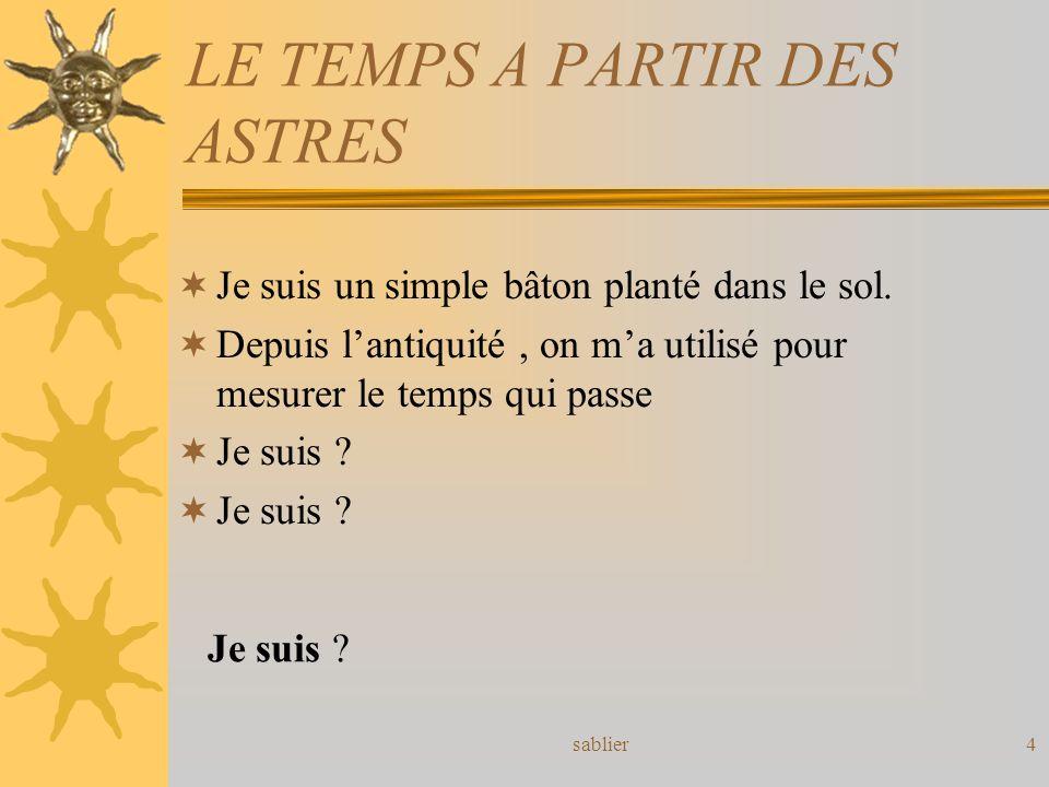 LE TEMPS A PARTIR DES ASTRES