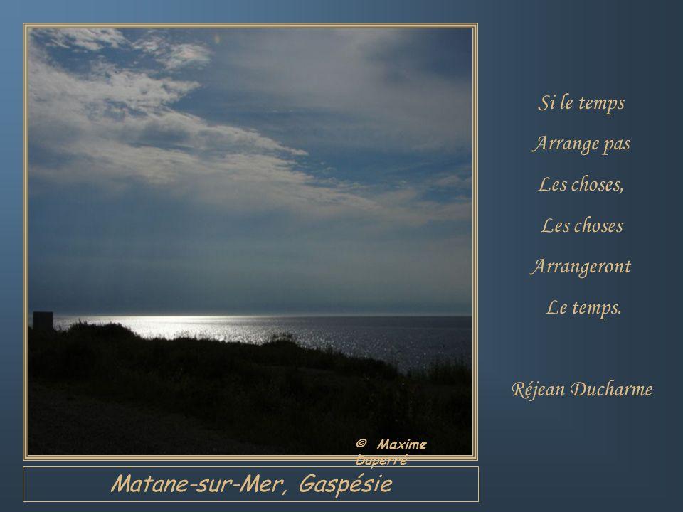 Matane-sur-Mer, Gaspésie