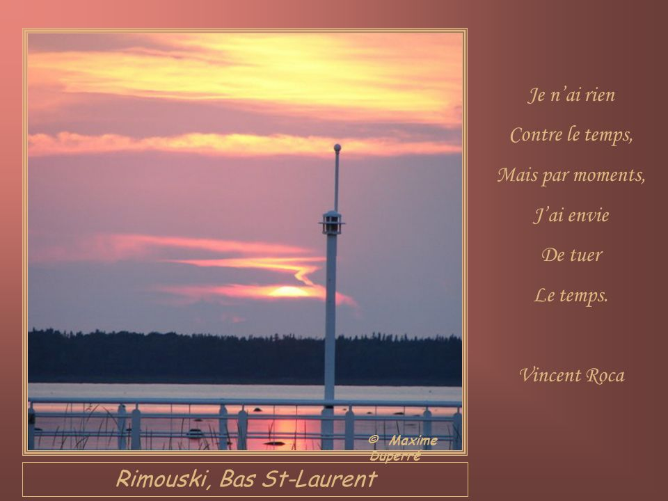 Rimouski, Bas St-Laurent