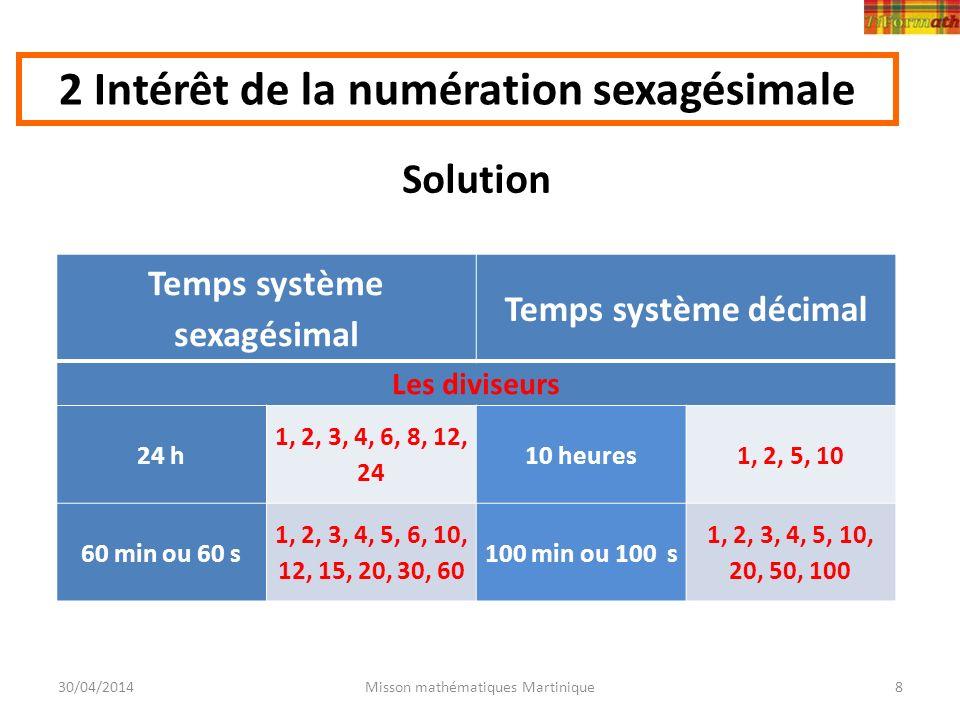 2 Intérêt de la numération sexagésimale Temps système sexagésimal