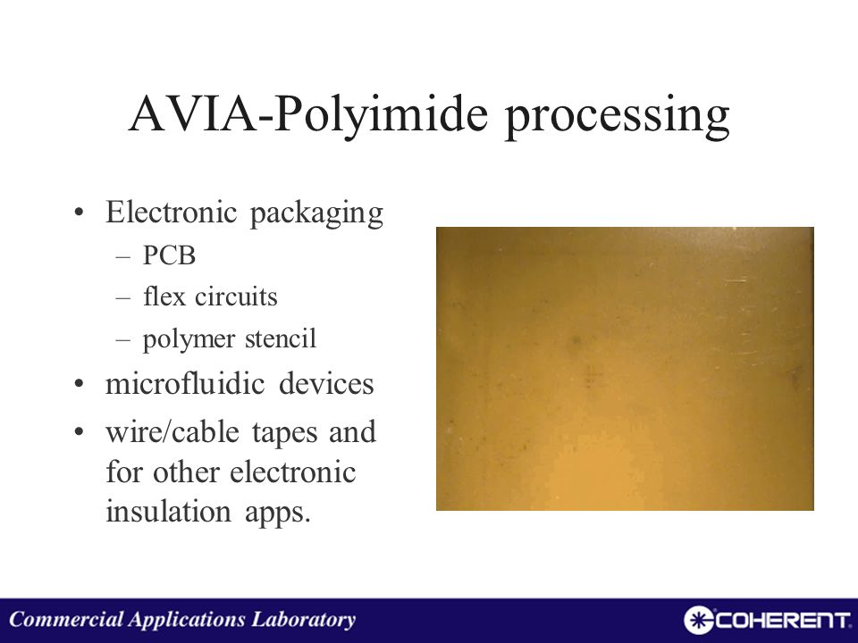AVIA-Polyimide processing
