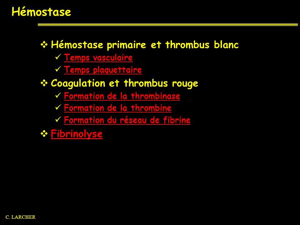 Hémostase Hémostase primaire et thrombus blanc