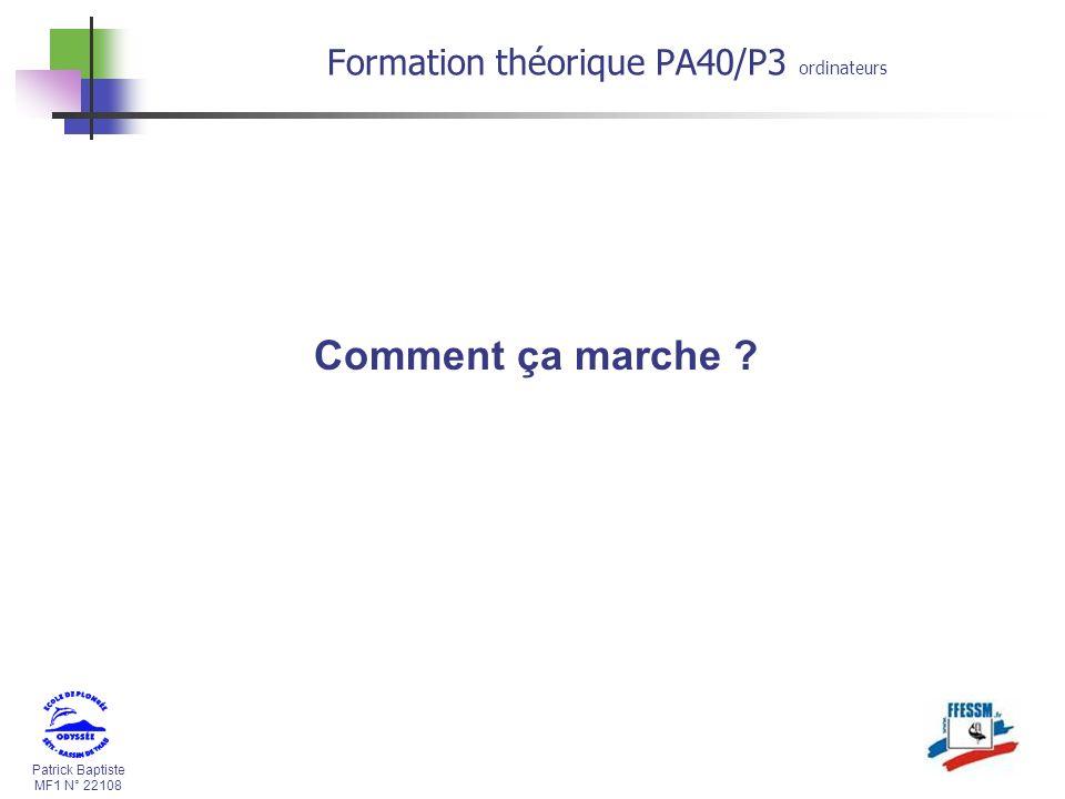 30/03/2017 Formation théorique PA40/P3 ordinateurs Comment ça marche