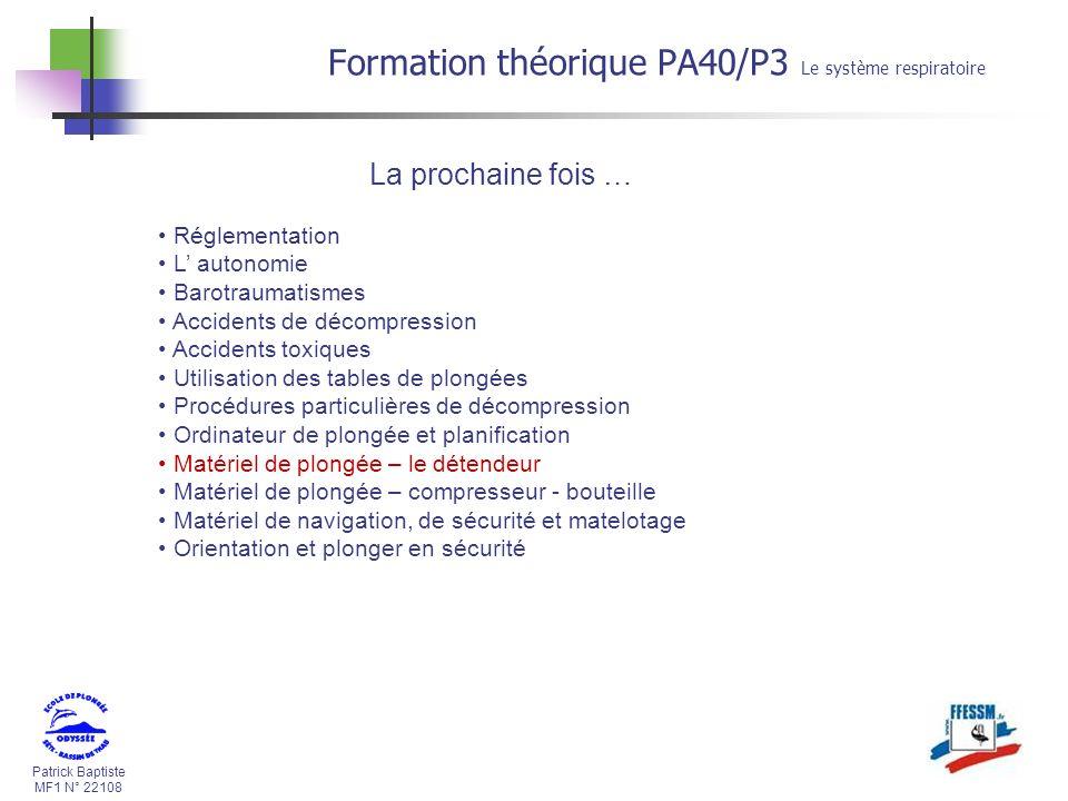 Formation théorique PA40/P3 Le système respiratoire