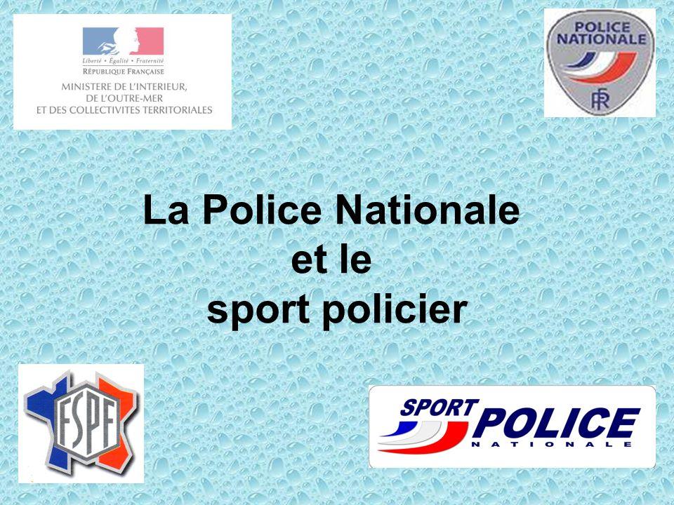 La Police Nationale et le sport policier