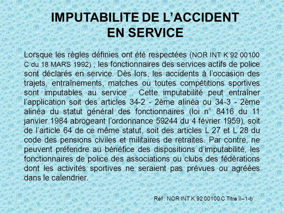 IMPUTABILITE DE L'ACCIDENT EN SERVICE
