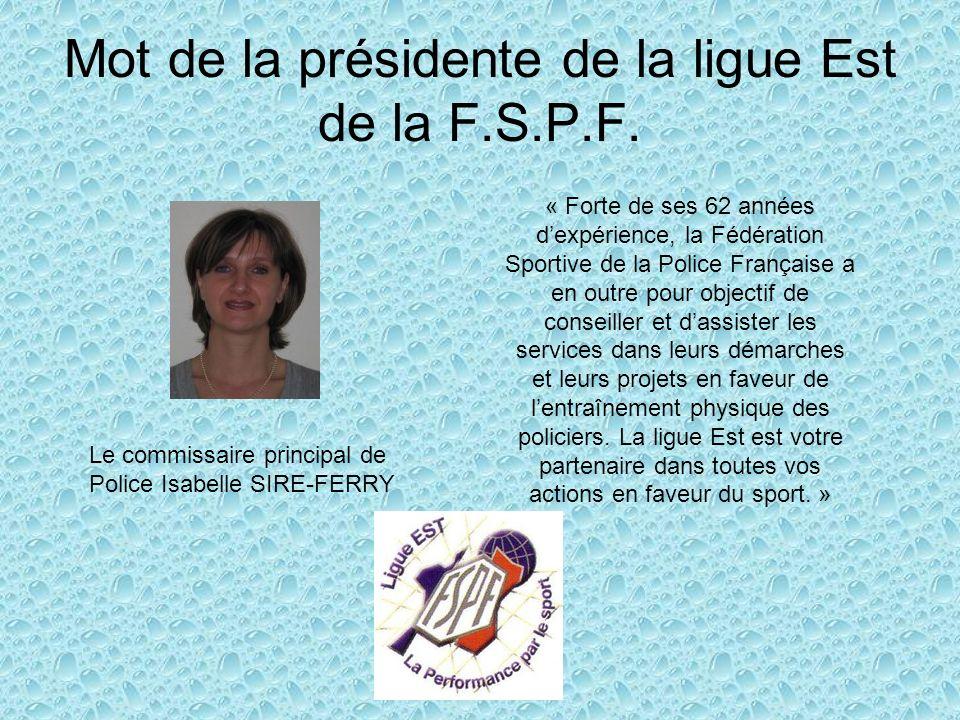 Mot de la présidente de la ligue Est de la F.S.P.F.