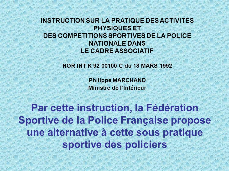 INSTRUCTION SUR LA PRATIQUE DES ACTIVITES PHYSIQUES ET