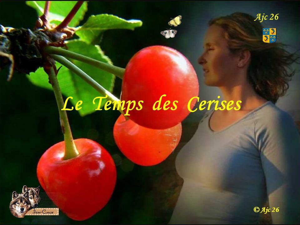 Ajc 26 Le Temps des Cerises © Ajc 26