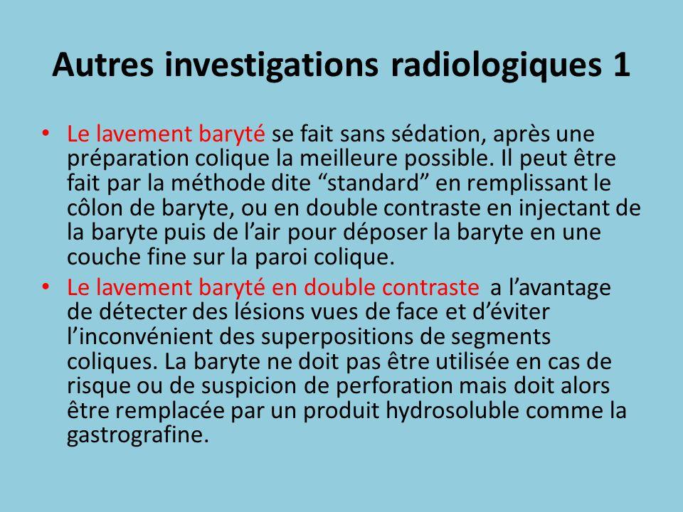Autres investigations radiologiques 1