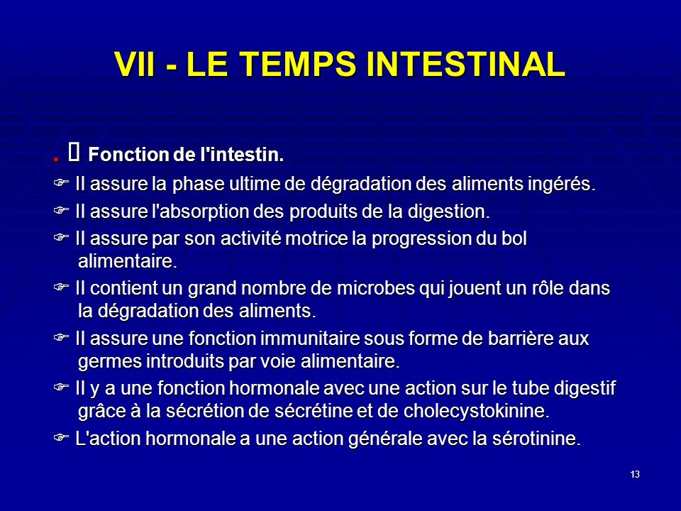 VII - LE TEMPS INTESTINAL