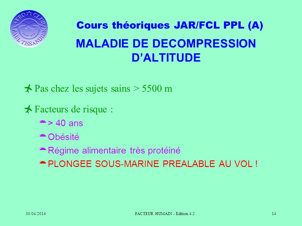 MALADIE DE DECOMPRESSION D'ALTITUDE