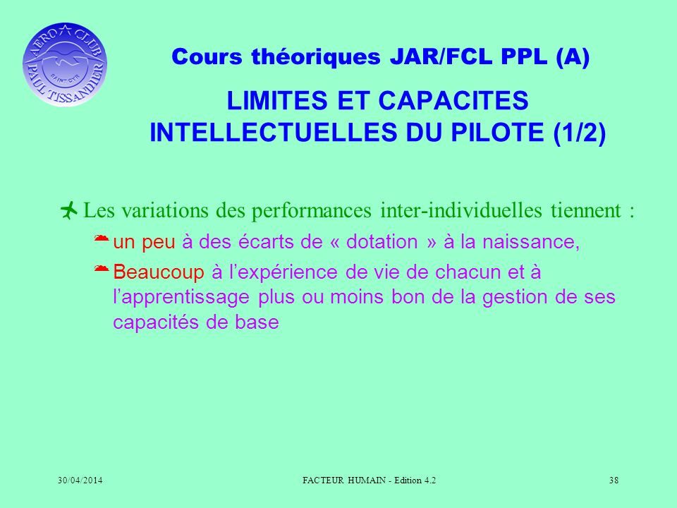 LIMITES ET CAPACITES INTELLECTUELLES DU PILOTE (1/2)
