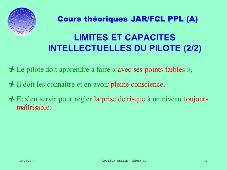 LIMITES ET CAPACITES INTELLECTUELLES DU PILOTE (2/2)