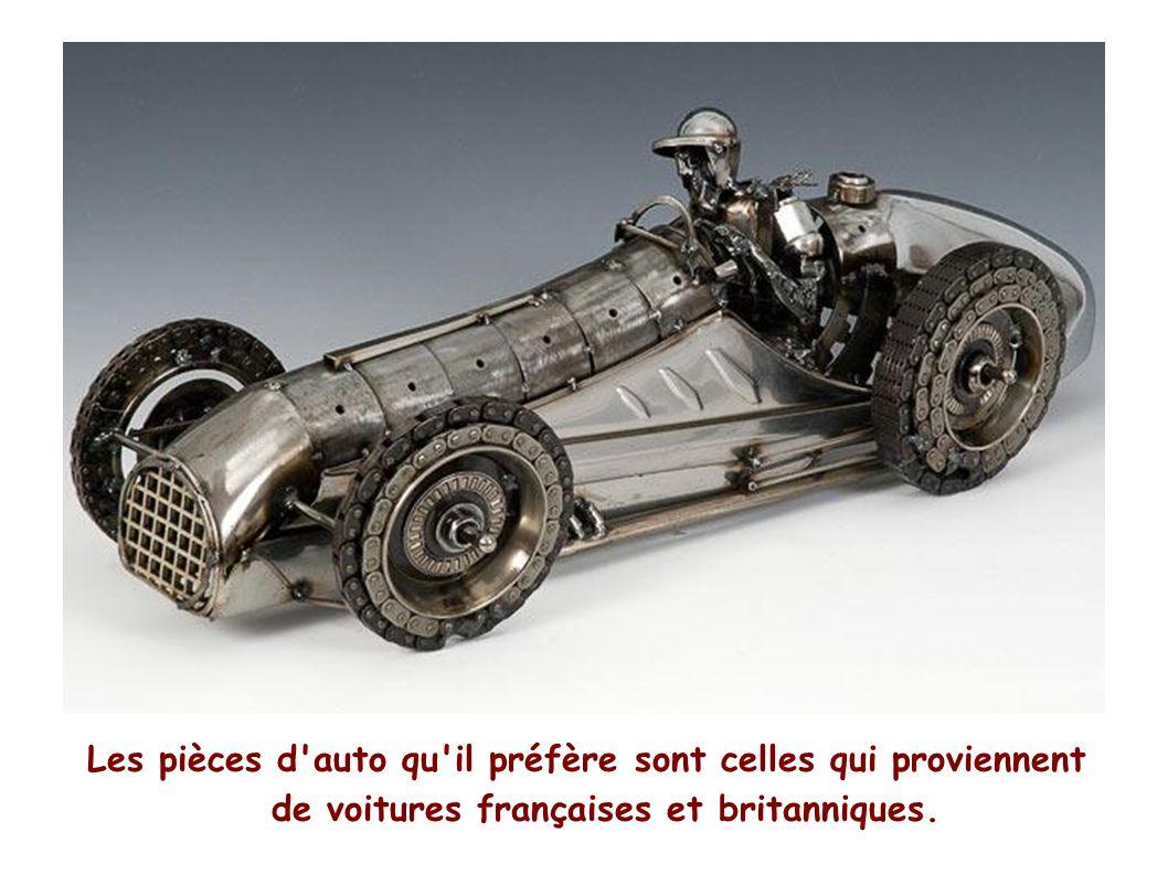 Les pièces d auto qu il préfère sont celles qui proviennent de voitures françaises et britanniques.