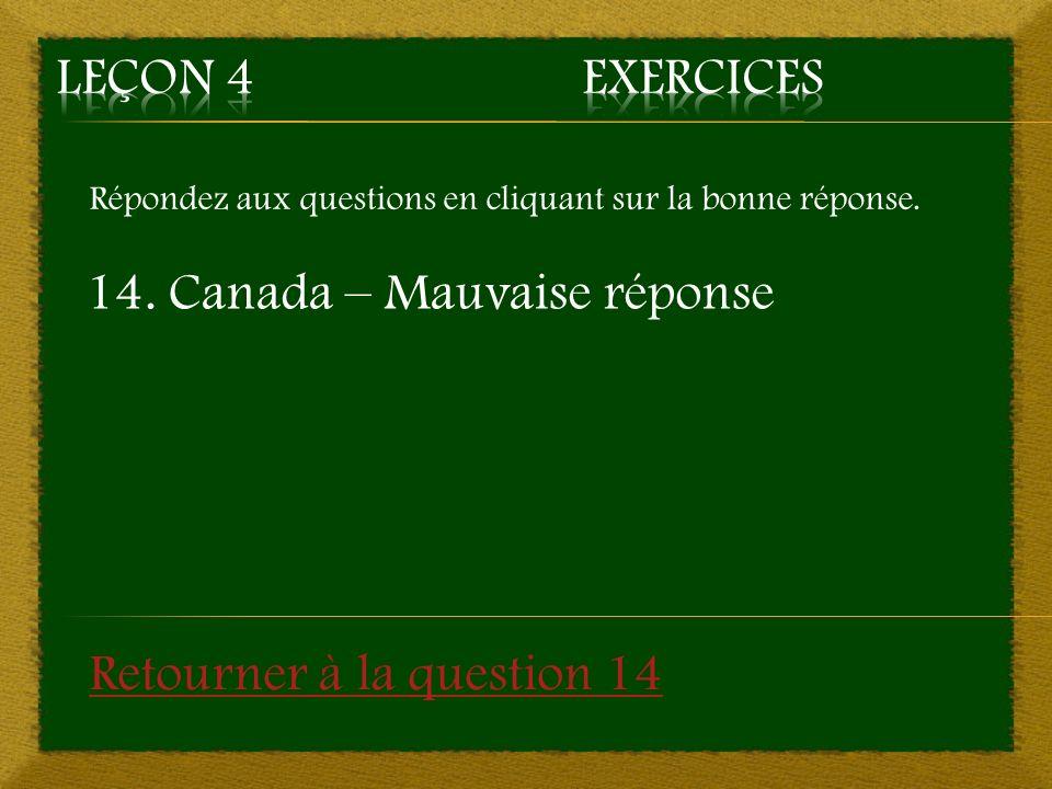14. Canada – Mauvaise réponse
