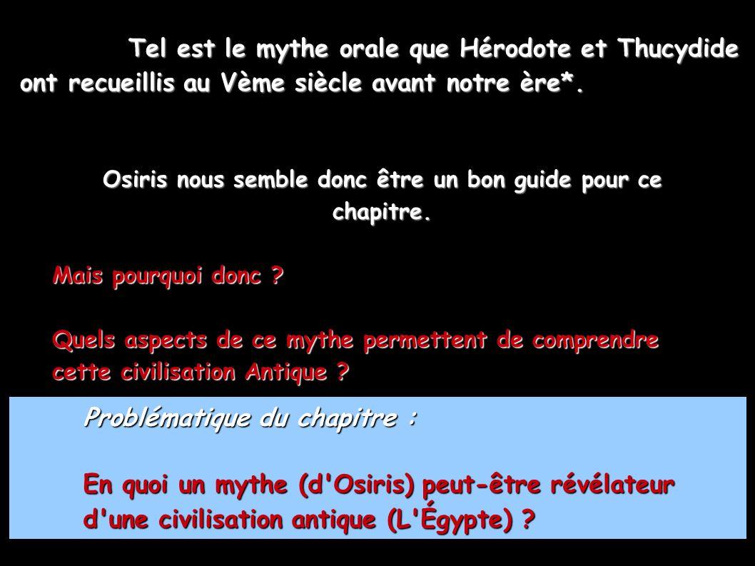 Osiris nous semble donc être un bon guide pour ce chapitre.
