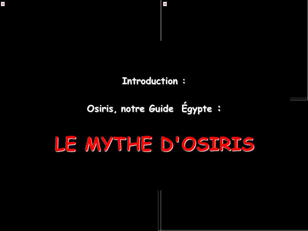 Osiris, notre Guide Égypte :