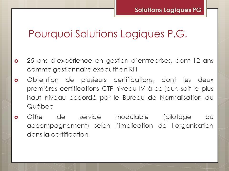Pourquoi Solutions Logiques P.G.