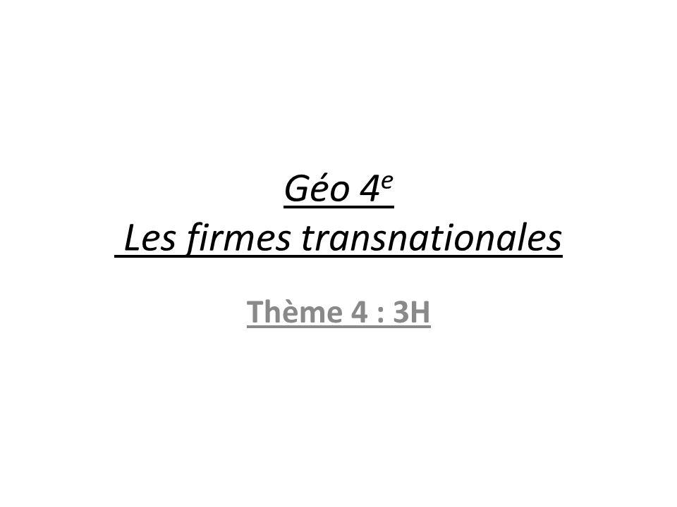 Géo 4e Les firmes transnationales