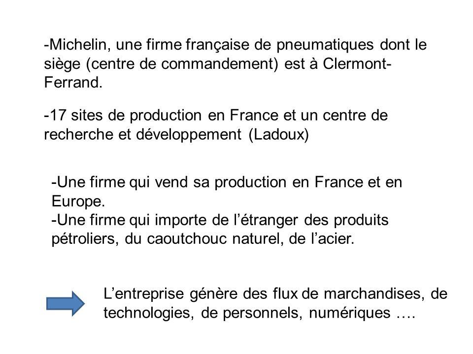 -Michelin, une firme française de pneumatiques dont le siège (centre de commandement) est à Clermont-Ferrand.