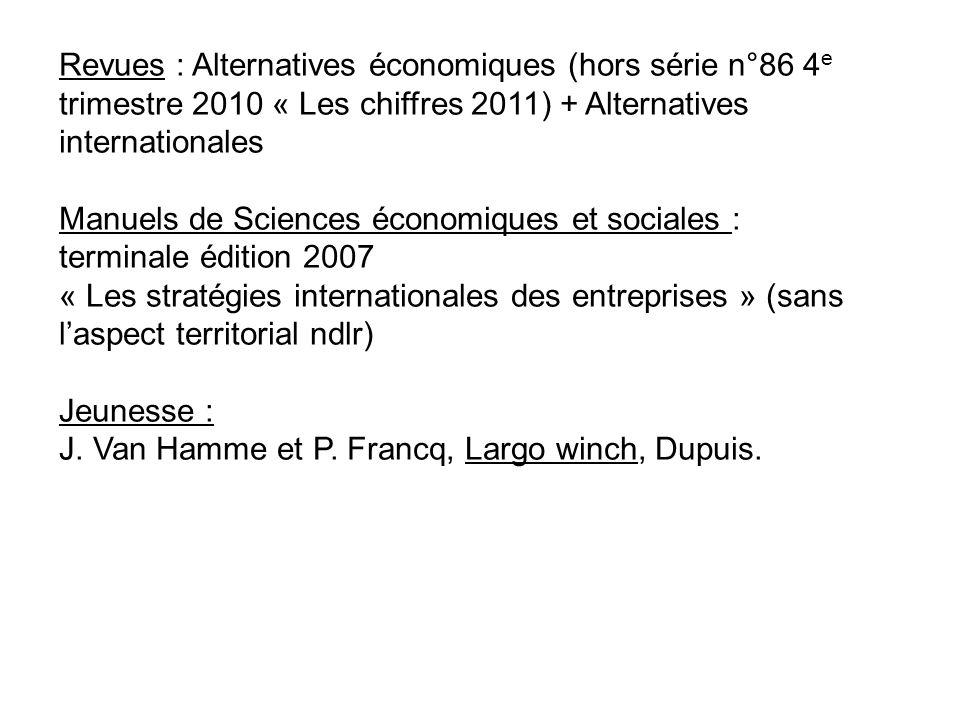 Revues : Alternatives économiques (hors série n°86 4e trimestre 2010 « Les chiffres 2011) + Alternatives internationales