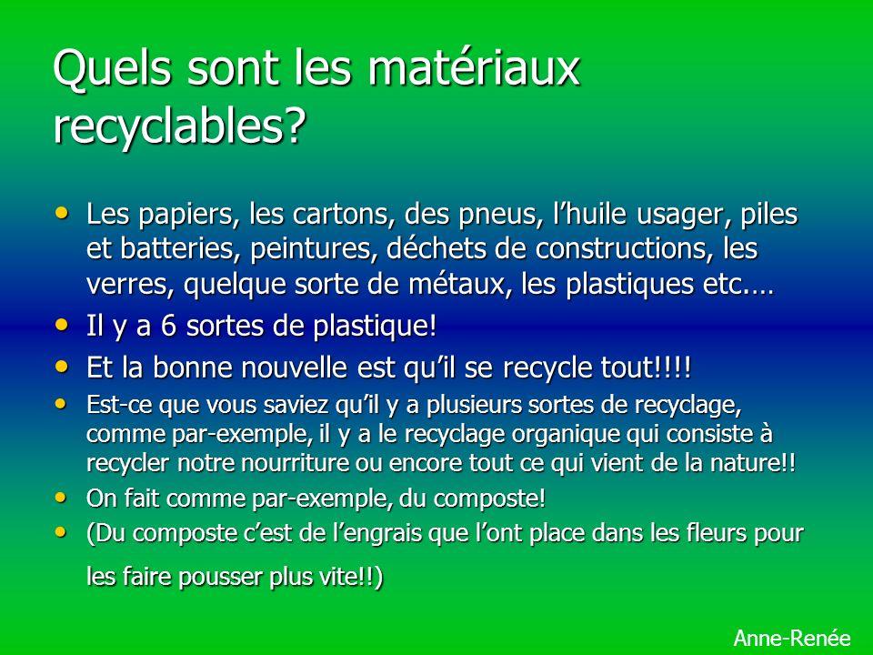 Quels sont les matériaux recyclables