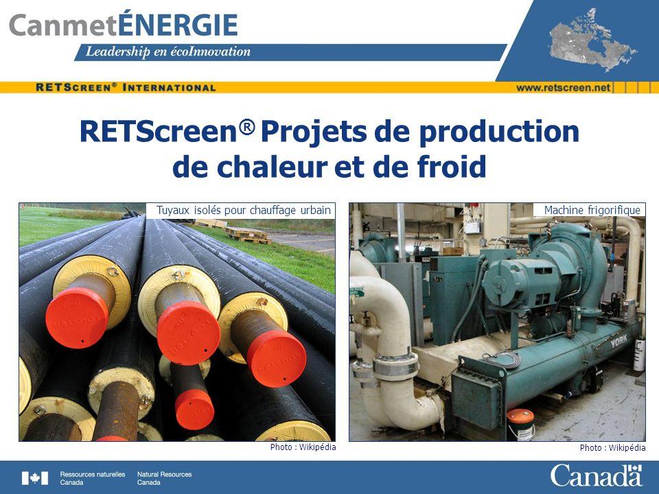 RETScreen® Projets de production de chaleur et de froid