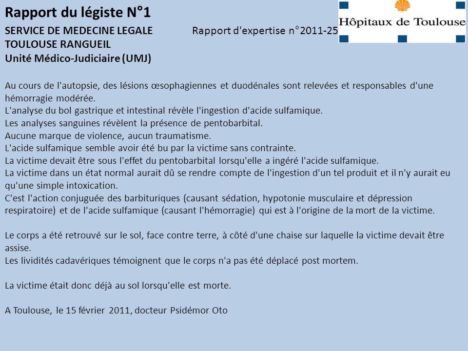 Rapport du légiste N°1 SERVICE DE MEDECINE LEGALE Rapport d expertise n°2011-25. TOULOUSE RANGUEIL.