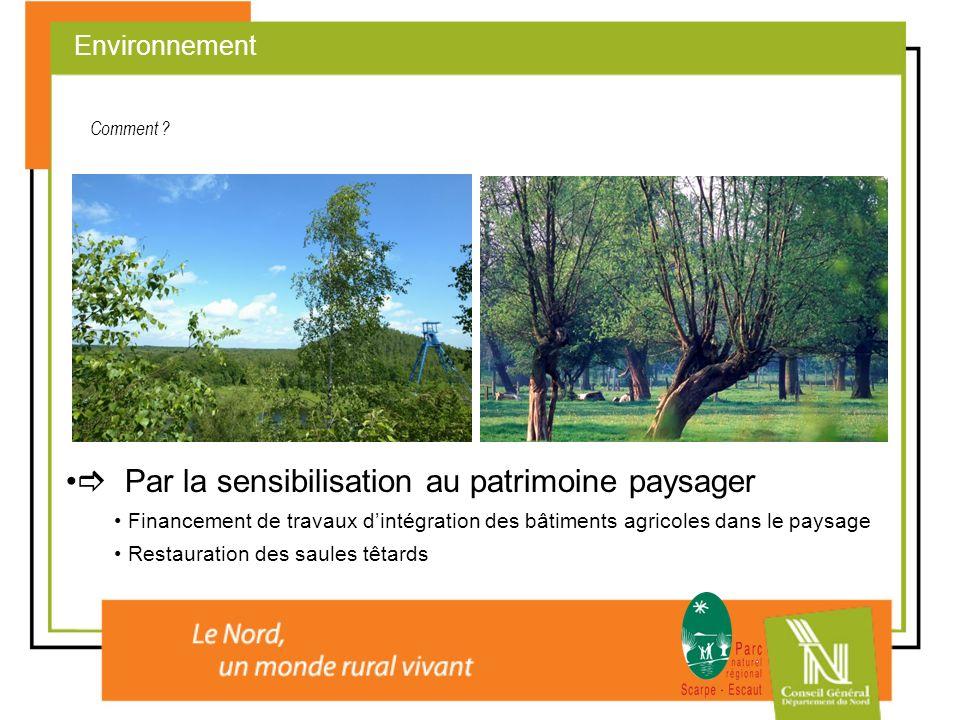  Par la sensibilisation au patrimoine paysager