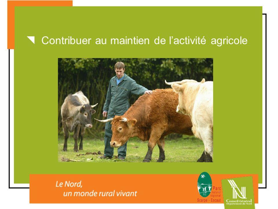  Contribuer au maintien de l'activité agricole