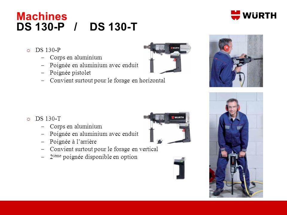 Machines DS 130-P / DS 130-T DS 130-P Corps en aluminium