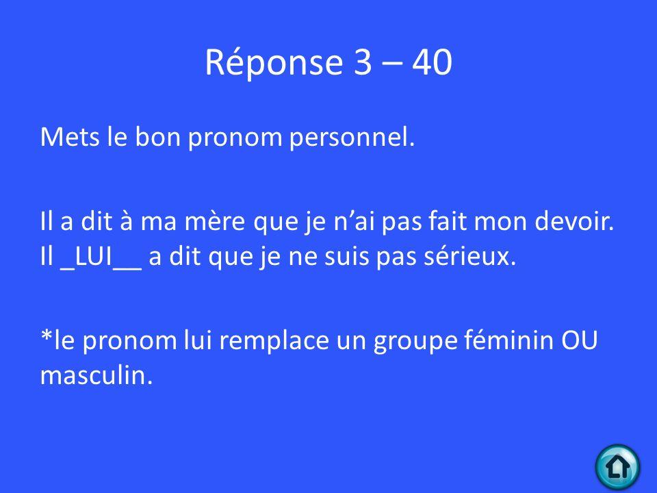 Réponse 3 – 40