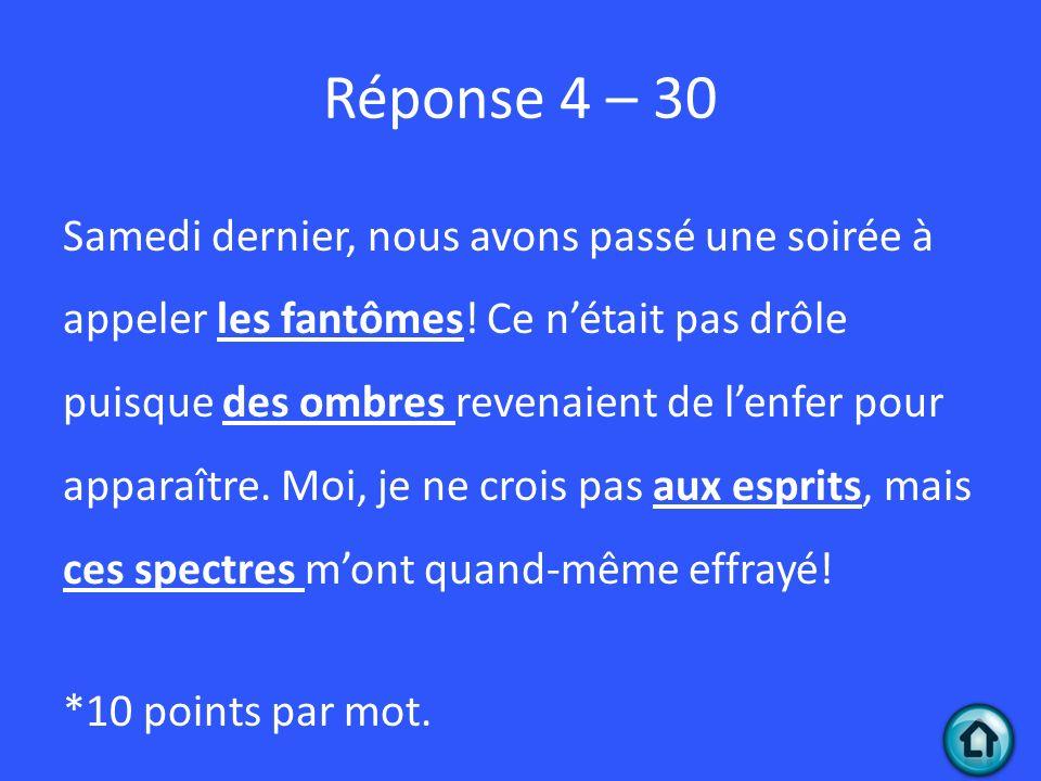 Réponse 4 – 30