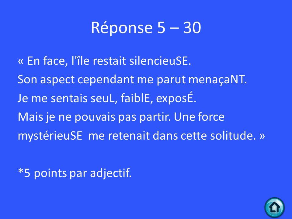 Réponse 5 – 30