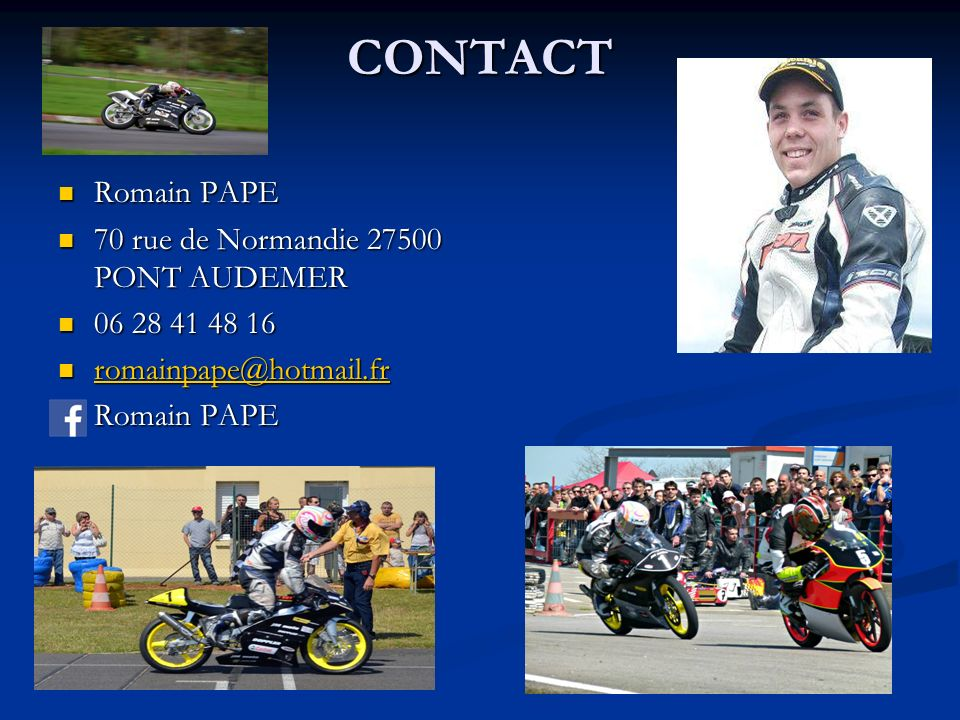 CONTACT Romain PAPE 70 rue de Normandie 27500 PONT AUDEMER