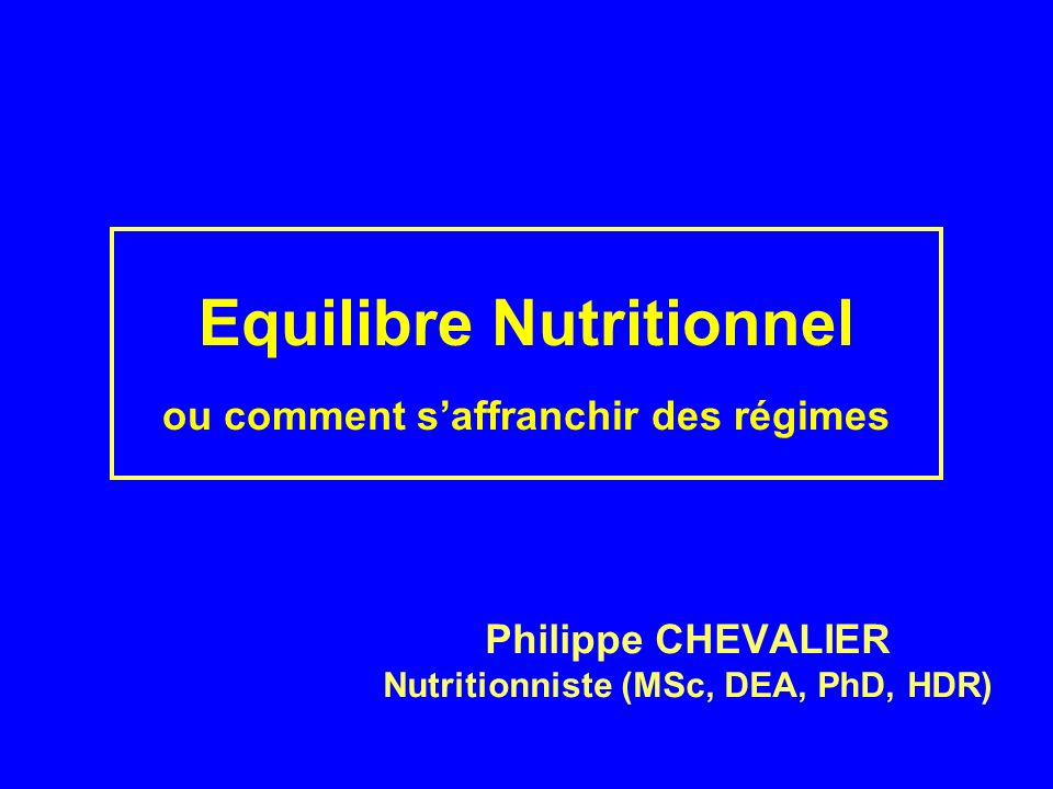 Equilibre Nutritionnel ou comment s'affranchir des régimes