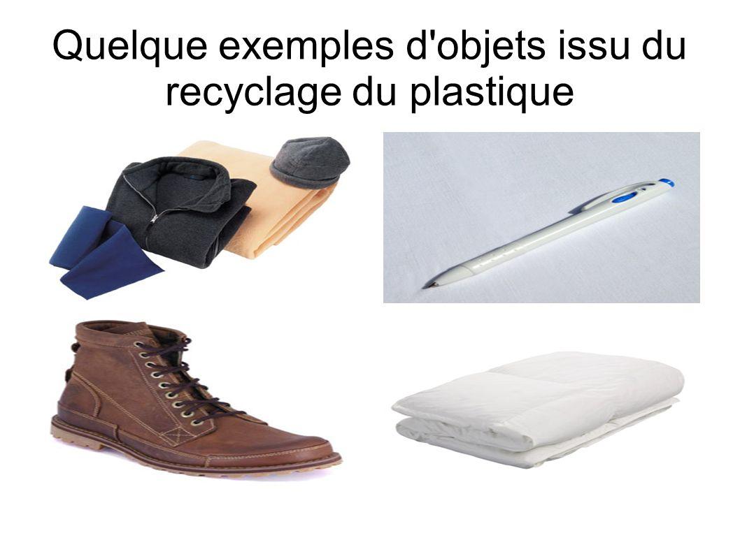 Quelque exemples d objets issu du recyclage du plastique